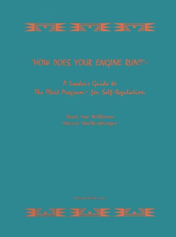 9780964304109: How Does Your Engine Run? Leader's Guide to the Alert Program for Self Regulation