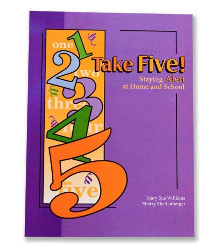 Take Five!: Staying Alert at Home and: Mary Sue Williams;