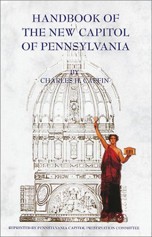 Handbook of New Capitol of Pennsylvania: Caffin, Charles Henry