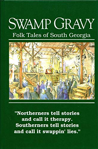 SWAMP GRAVY; FOLK TALES OF SOUTH GEORGIA.