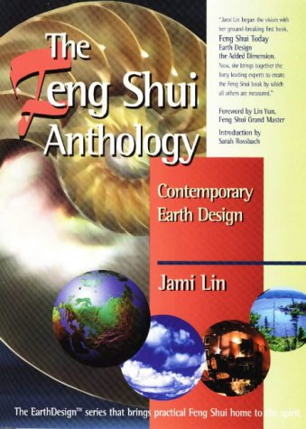 Feng Shui Anthology: Contemporary Earth Design