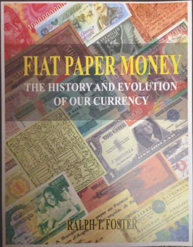ralph foster - fiat paper money history - AbeBooks