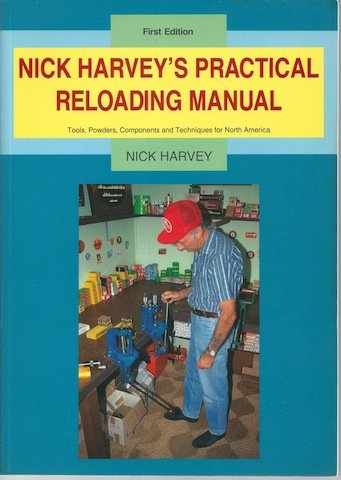 9780964306806: Nick Harvey's Practical Reloading Manual