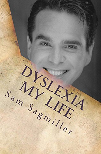 9780964308718: Dyslexia My Life:One Man's Story of His Life With a Learning Disability.