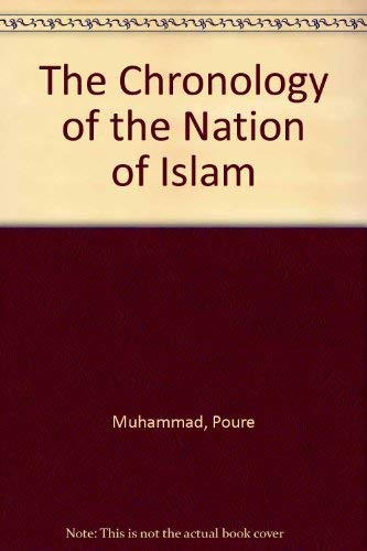 9780964312814: The Chronology of the Nation of Islam