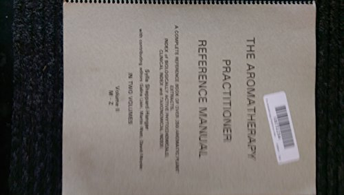 9780964314108: The Aromatherapy Practitioner Reference Manual Volume II