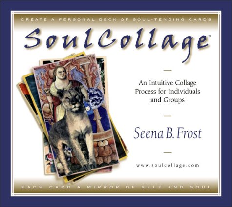 9780964315846: Soulcollage: An Intuitive Collage Process for Individuals and Groups