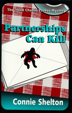9780964316140: PARTNERSHIPS CAN KILL (Charlie Parker Mysteries)
