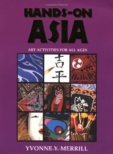 9780964317758: Hands-On Asia: Art Activities for All Ages