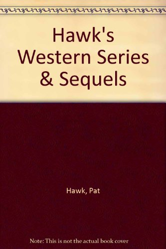 9780964318533: Hawk's Western Series & Sequels