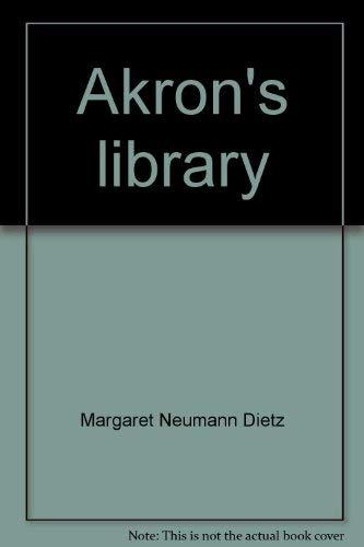 Akron s Library: Dietz Margaret