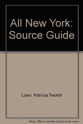 9780964325630: All New York: The Source Book (Source Guide)