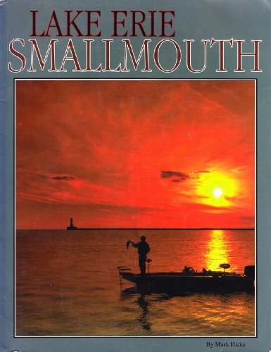 Lake Erie Smallmouth (9780964330931) by Hicks, Mark
