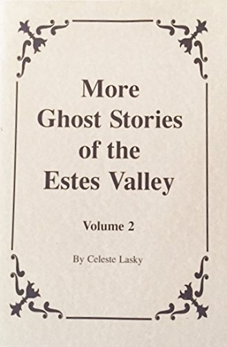 9780964333147: 2: More Ghost Stories of the Estes Valley