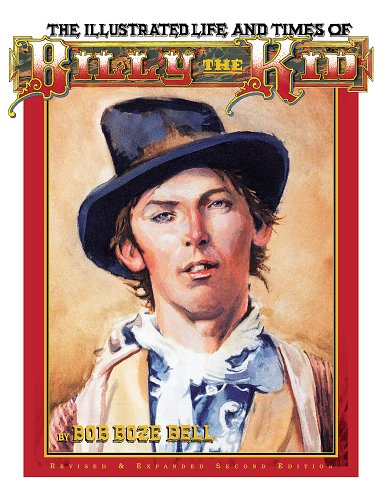 9780964334342: The Illustrated Life and Times of Billy the Kid