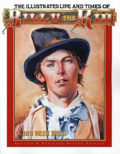 9780964334359: The Illustrated Life and Times of Billy the Kid