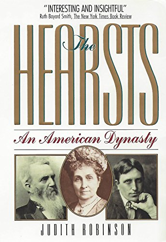 9780964338210: The Hearsts: An American Dynasty