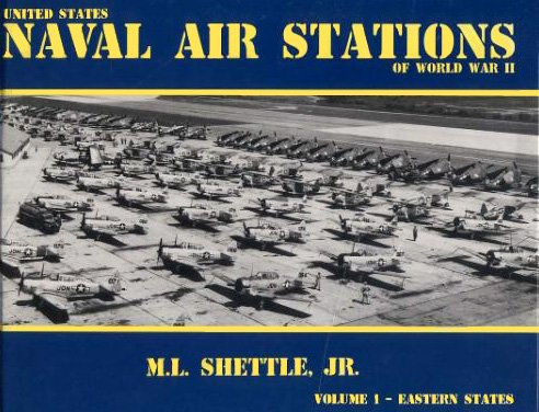 9780964338807: 1: United States Naval Air Stations of World War II