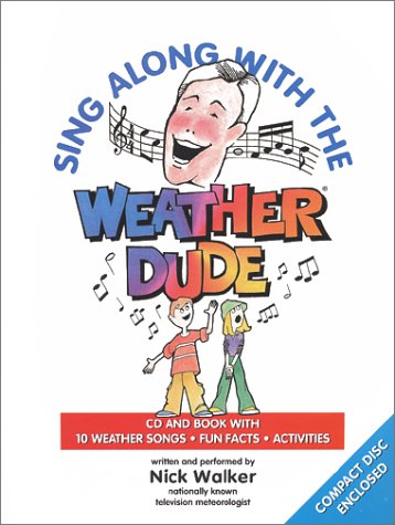 9780964338913: Sing Along with the Weather Dude