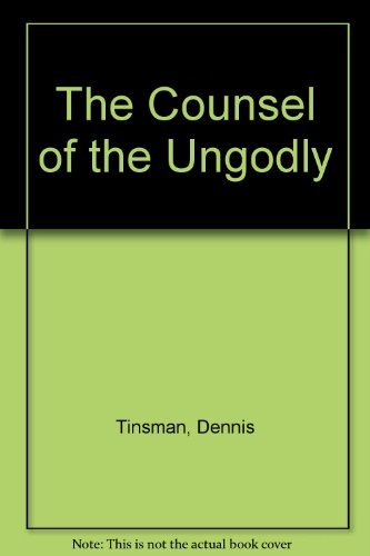 9780964341104: The counsel of the ungodly