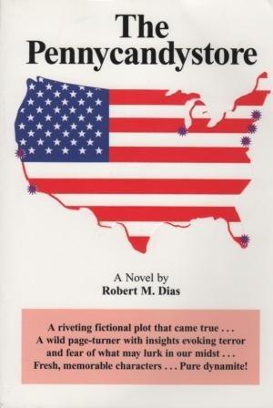 The Pennycandystore: Robert M. Dias