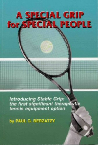 A Special Grip for Special People: Paul G. Berzatzy