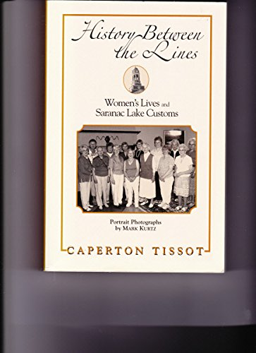 History Between the Lines: Women's Lives and Saranac Lake Customs