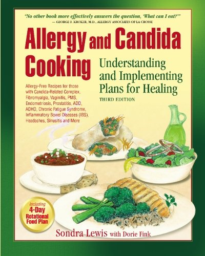 Allergy and candida cooking understanding and implementing plans allergy and candida cooking understanding and implementing plans for healing sondra kay lewis forumfinder Images