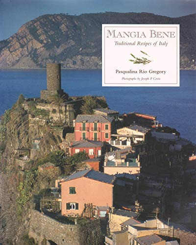 9780964347793: Mangia Bene: Traditional Recipes of Italy