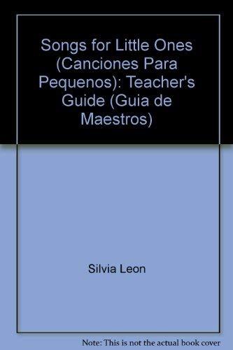 9780964349001: Songs for Little Ones (Canciones Para Pequenos): Teacher's Guide (Guia de Maestros) (Smarty Kat Designs)