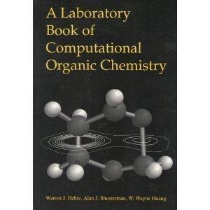 9780964349551: A Laboratory Book of Computational Organic Chemistry
