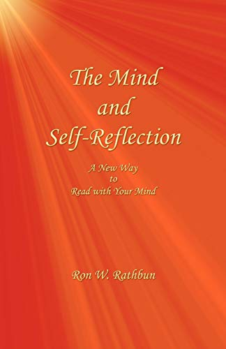 9780964351950: The Mind and Self-Reflection: A New Way to Read with Your Mind