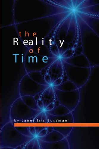 9780964353534: The Reality of Time