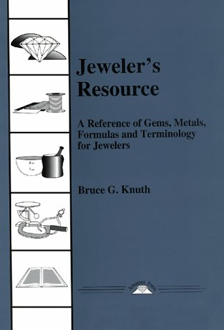9780964355002: Jeweler's Resource: A Reference of Gems, Metals, Formulas and Terminology