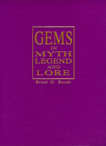 9780964355026: Gems in Myth Legend and Lore
