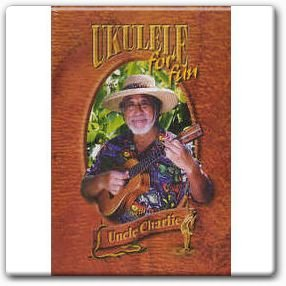 9780964358928: Ukulele for Fun with Uncle Charlie