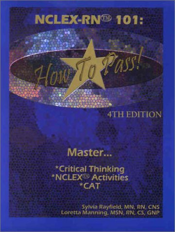 NCLEX-RN 101: How to Pass! (Book with: Rayfield, Sylvia; Manning,