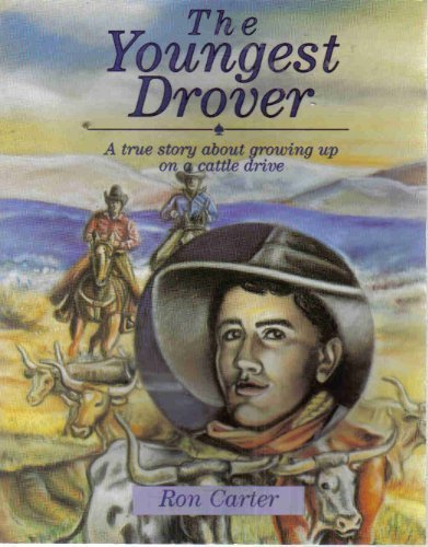 The Youngest Drover: A True Story About: Carter, Ron