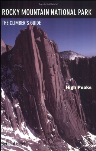 9780964369856: Rocky Mountain National Park: High Peaks: The Climber'S Guide