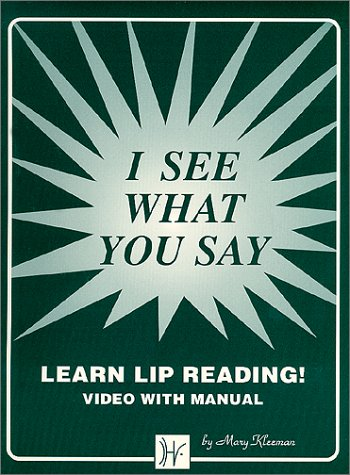 9780964371002: I See What You Say: Lipreading Video and Manual