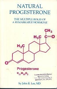 9780964373730: Natural Progesterone: The Multiple Roles of a Remarkable Hormone