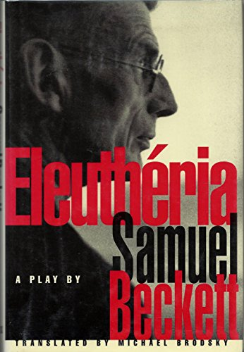 9780964374003: Eleutheria: a Play in Three Acts