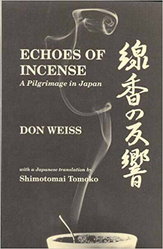9780964377400: Echoes of Incense: A Pilgrimage in Japan