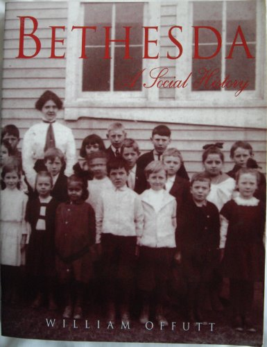 9780964381995: Bethesda : A Social History