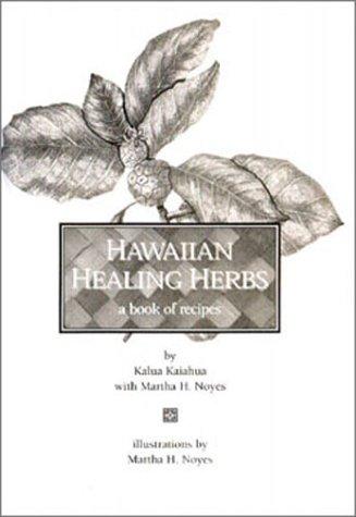 9780964382947: Hawaiian Healing Herbs: A Book of Recipes