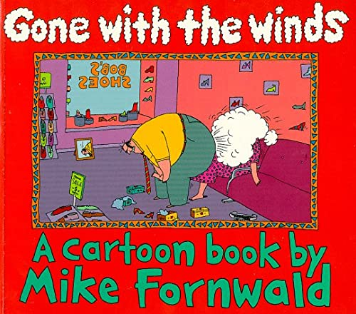 Gone with the Winds: Fornwald, Mike