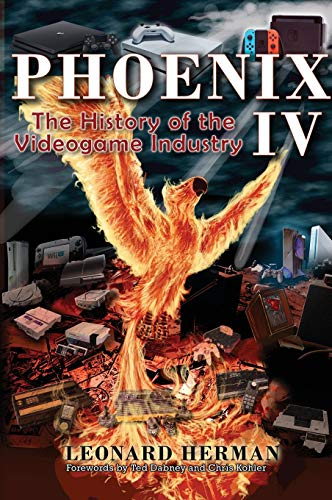 9780964384804: Phoenix IV: The History of the Videogame Industry