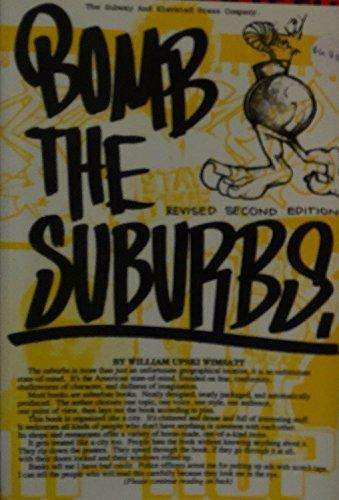 9780964385504: Bomb the Suburbs