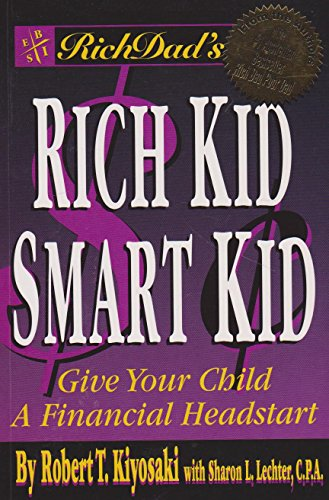 9780964385658: Rich Dad's Rich Kid, Smart Kid : Giving Your Child a Financial Head Start