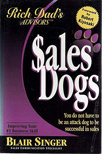 9780964385672: Sales Dogs : Sales Dogs: You do not have to be an attack dog to be successful in Sales